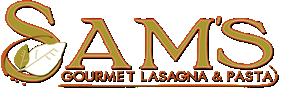 Sam's Gourmet Lasagna & Pasta